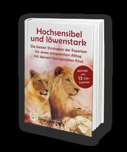 Hochsensibel und Löwenstark - Elternratgeber